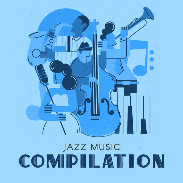 Jazz Music Compilation for Your Intensive Work and Relaxing at Home (Easy Day with No Stress)