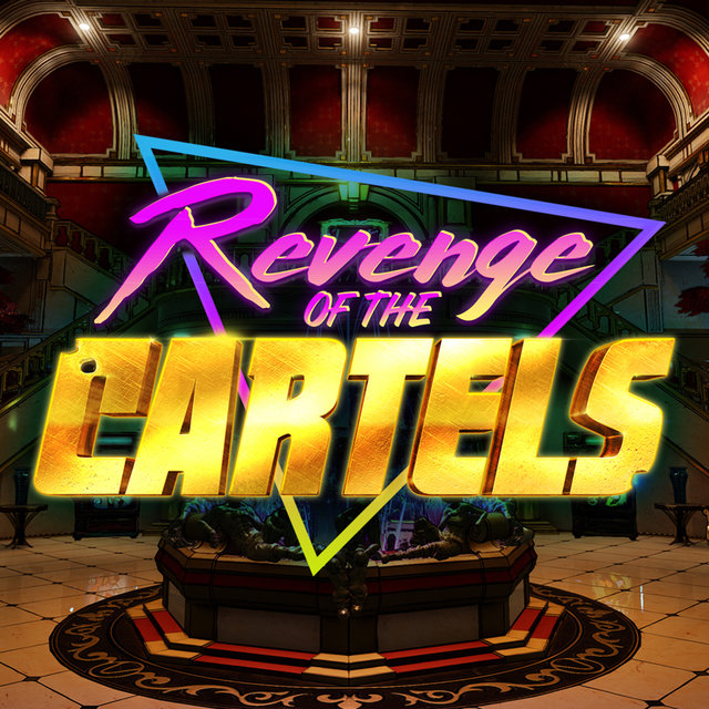 Borderlands 3: Revenge of the Cartels (Original Soundtrack)