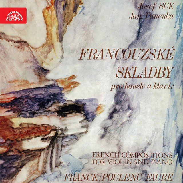 Franck, Poulenc, Fauré: French Works for Violin and Piano