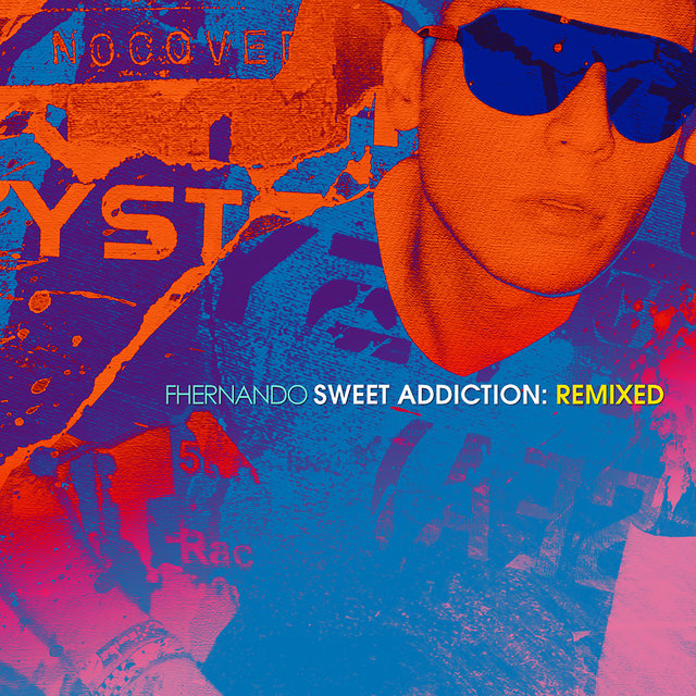 Sweet Addiction: Remixed