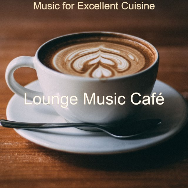 Music for Excellent Cuisine