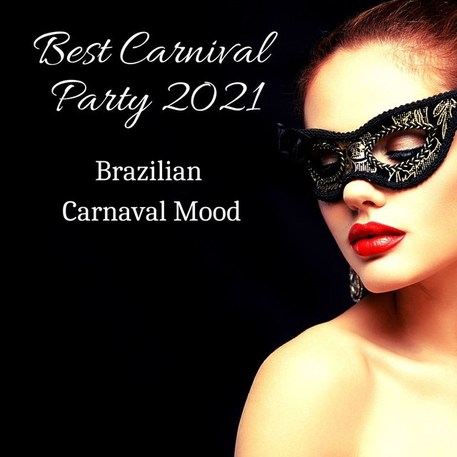 Best Carnival Party 2021: Brazilian Carnaval Mood