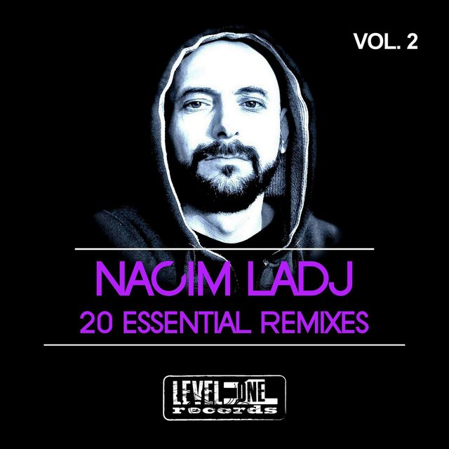 Nacim Ladj 20 Essential Remixes, Vol. 2