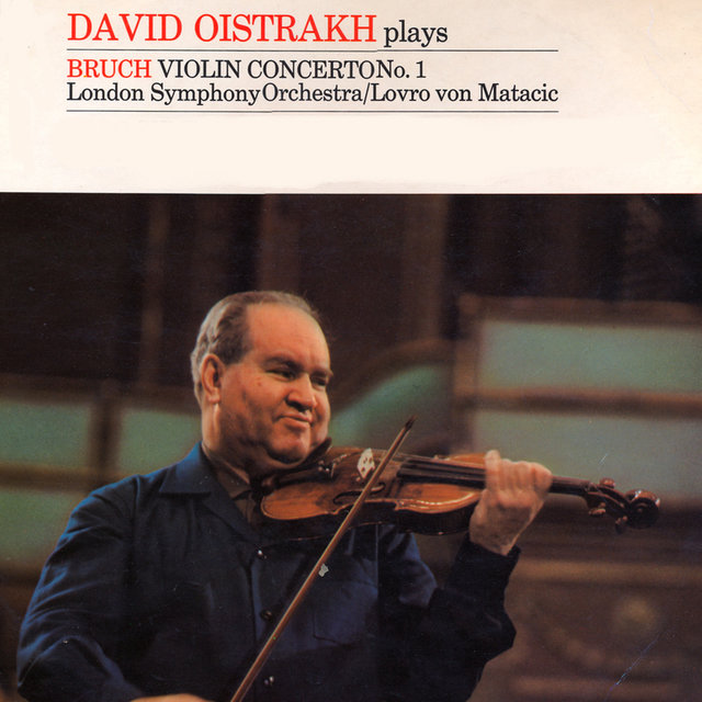David Oistrakh Plays Bruch: Violin Concerto No. 1 In G Minor
