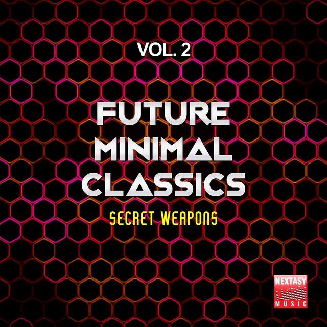 Future Minimal Classics, Vol. 2 (Secret Weapons)