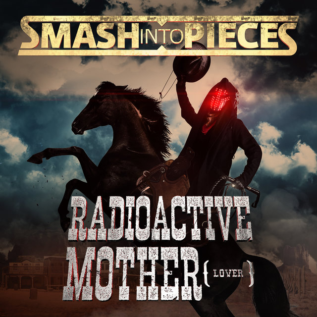 Radioactive Mother (Lover)
