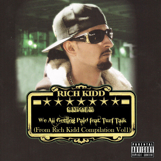 We All Gettin Paid: Rich Kidd Compilation, Vol. 1