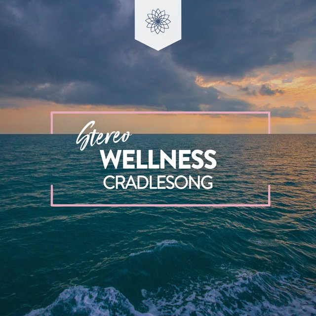 Stereo Wellness Cradlesong