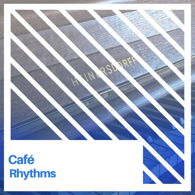 Relaxing Café Therapy Rhythms