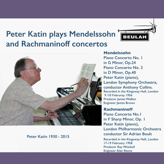 Peter Katin Plays Mendelssohn and Rachmaninov Concertos