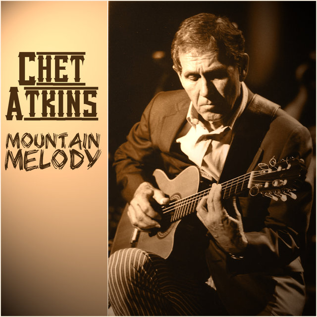 Chet Atkins - Mountain Melody