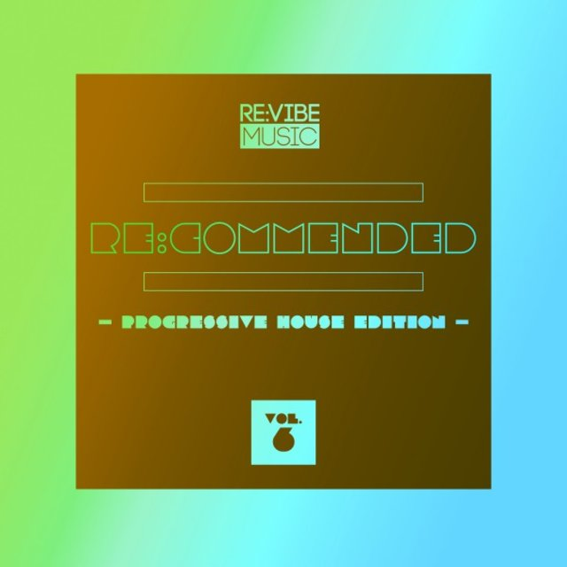 Re:Commended - Progressive House Edition, Vol. 6