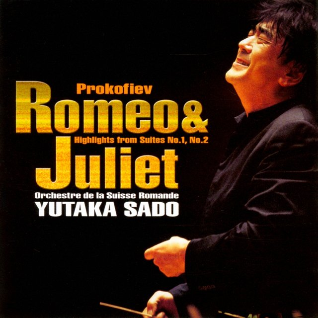 Prokofiev: Romeo and Juliet, Highlights from Suites Nos. 1 & 2