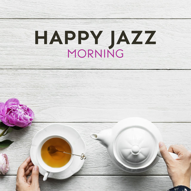 Happy Jazz Morning