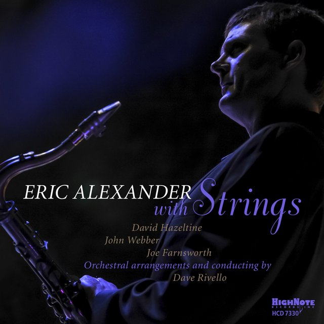 Cover art for album Eric Alexander with Strings by Eric Alexander