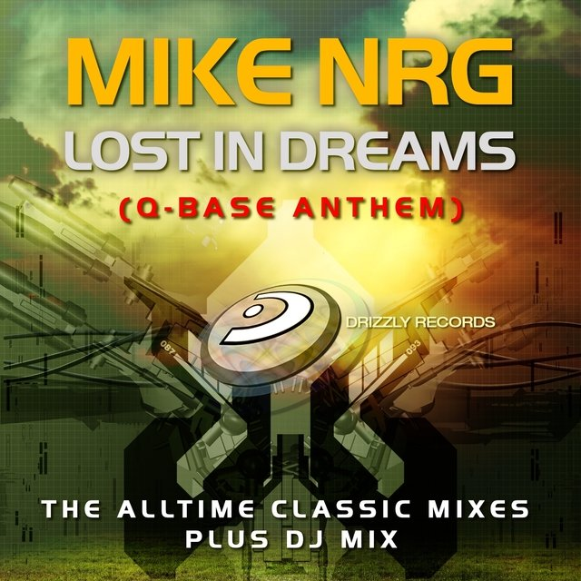 Lost in Dreams (Q-Base Anthem)