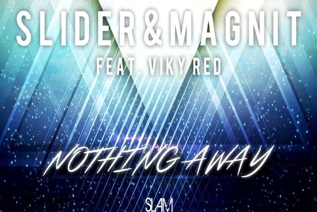 Slider & Magnit Ft. Viky Red - Nothing Away (Radio Mix)