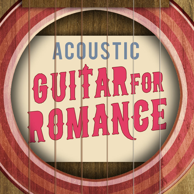 Acoustic Guitar for Romance