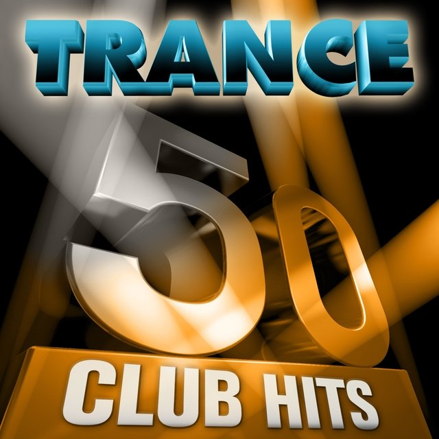 50 Trance Club Hits, Vol. 1