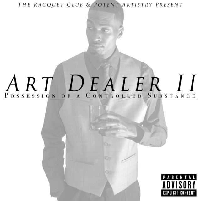 Art Dealer II: Possession of a Controlled Substance