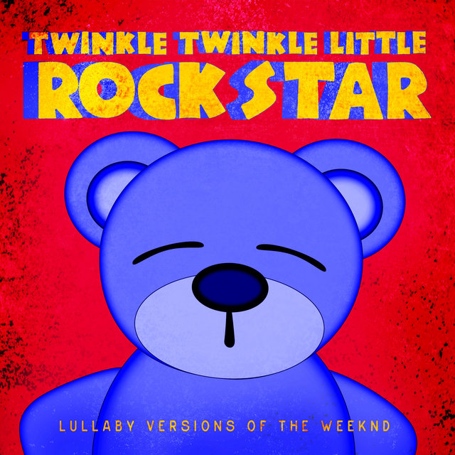 Lullaby Versions of The Weeknd