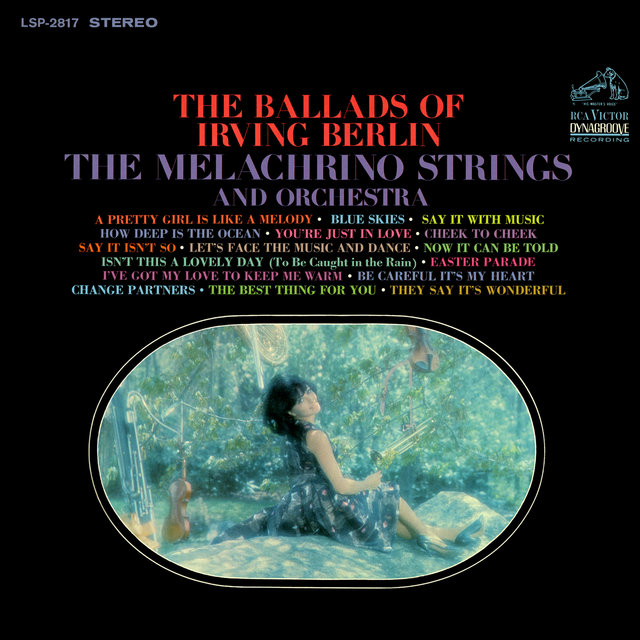 The Melachrino Strings Play the Music of Irving Berlin
