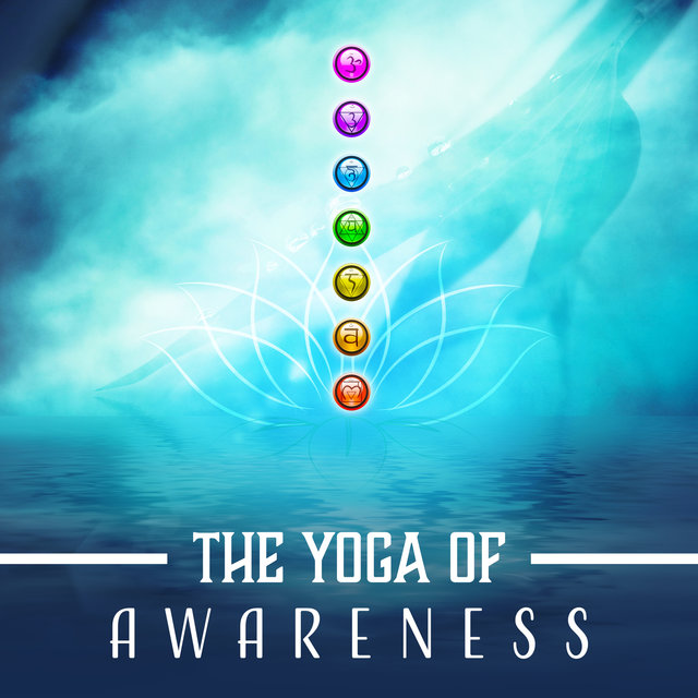 The Yoga of Awareness