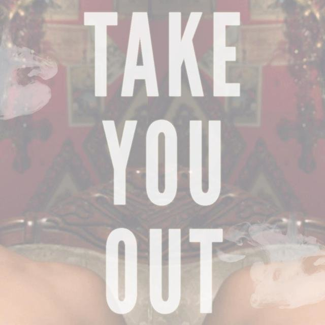 Take You Out