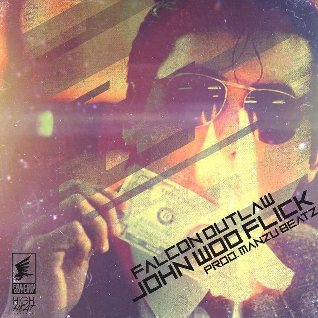 Cover art for album John Woo Flick by Falcon Outlaw