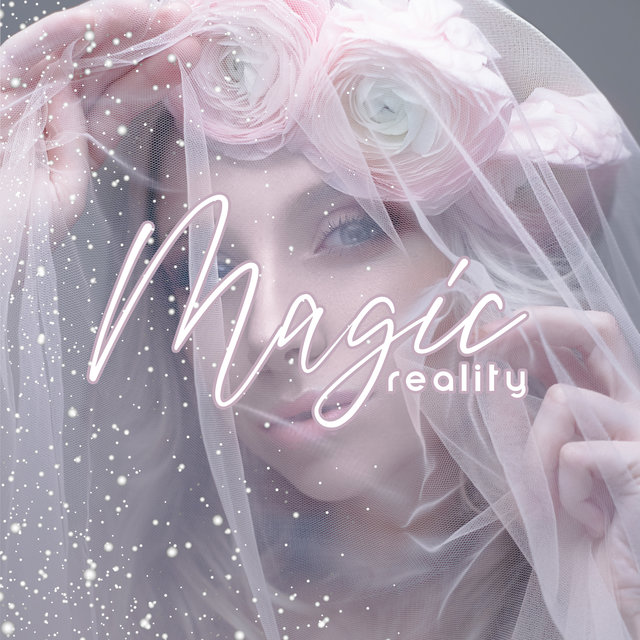 Magic Reality – Deep Chill Out Sounds