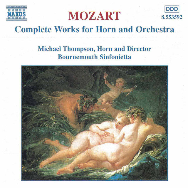 Mozart: Works for Horn and Orchestra (Complete)