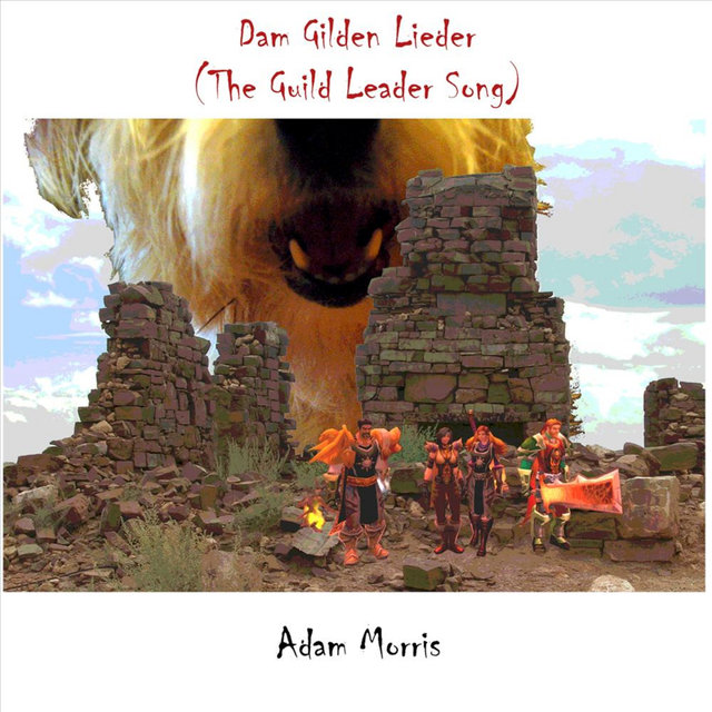 Dam Gilden Lieder (The Guild Leader Song)