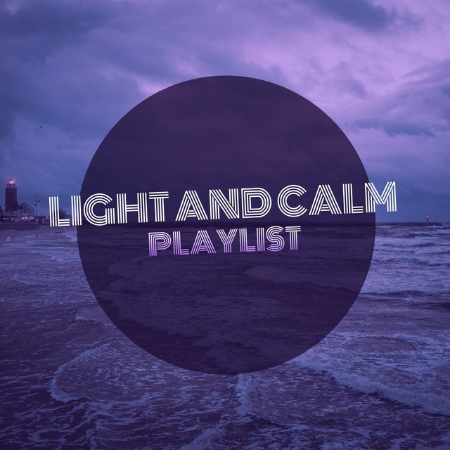 # 1 Album: Light and Calm Playlist