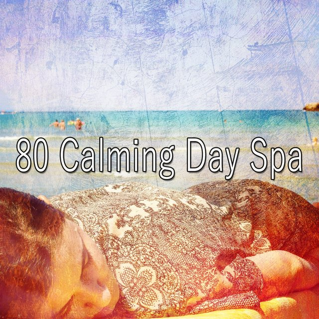 80 Calming Day Spa