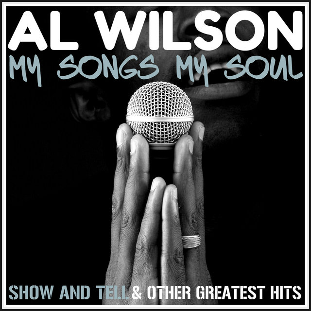My Songs, My Soul - Show and Tell & Other Greatest Hits