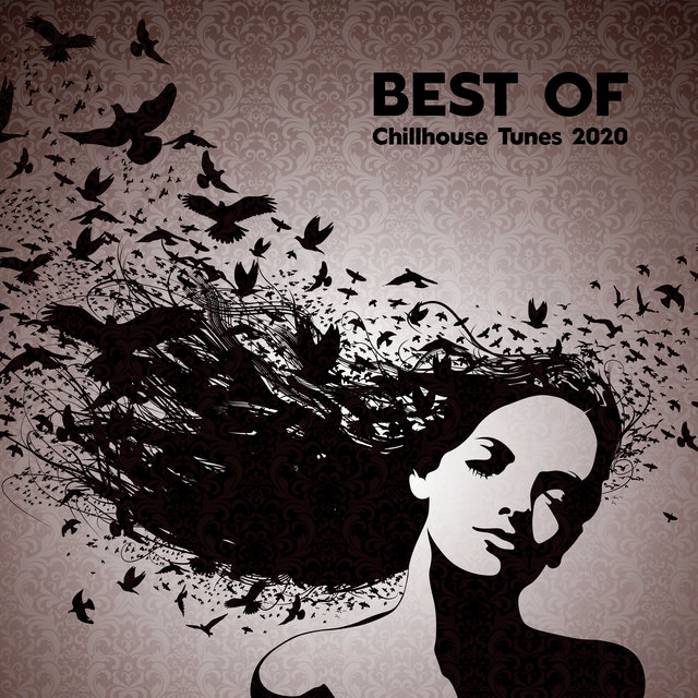 Best of Chillhouse Tunes 2020