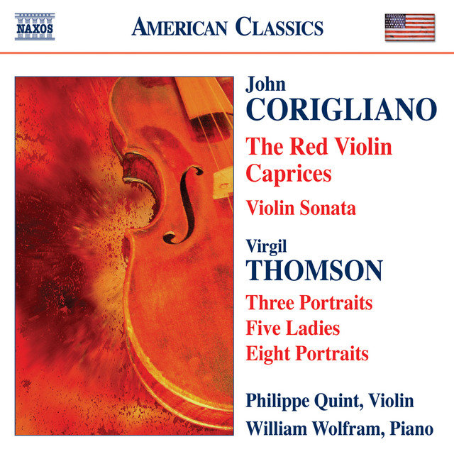 Corigliano: The Red Violin Caprices / Violin Sonata / Thomson, V.: 5 Ladies / Portraits