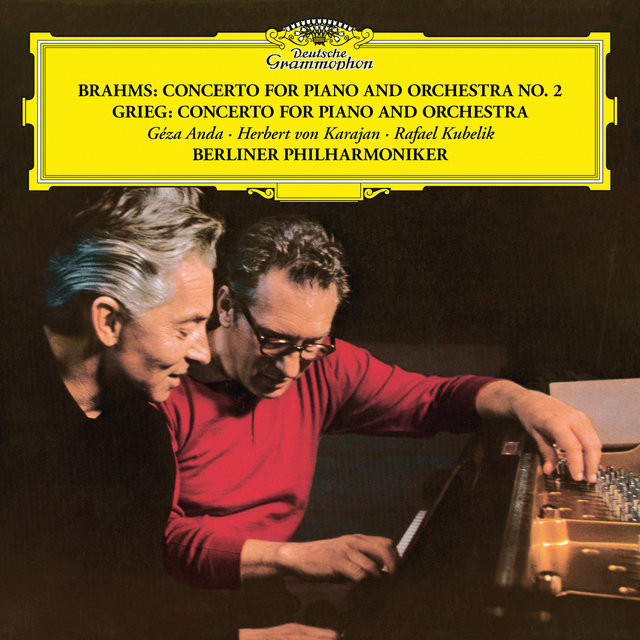 Brahms: Piano Concerto No. 2 in B Flat, Op. 83 / Grieg: Piano Concerto in A Minor, Op. 16