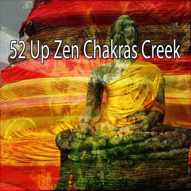 52 Up Zen Chakras Creek