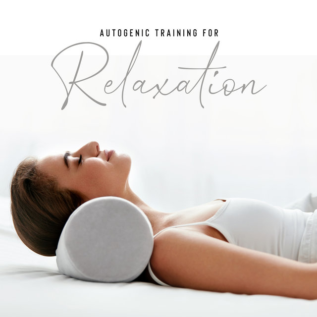 Autogenic Training for Relaxation: Music for Self-Hypnosis and Mental Exercises