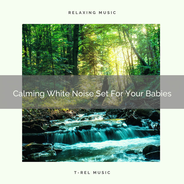 Calming White Noise Set For Your Babies