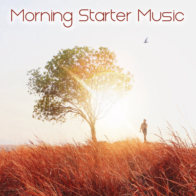 Morning Starter Music: 15 Indispensable Pieces to Start The Day Well