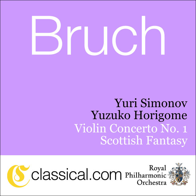 Max Bruch, Violin Concerto No. 1 In G Minor, Op. 26