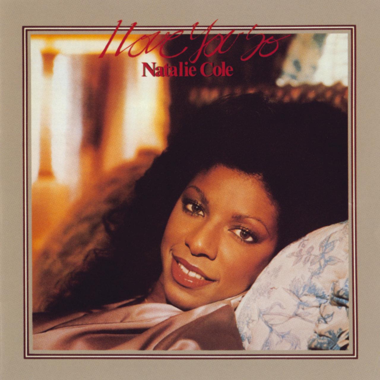I Love You So Natalie Cole TIDAL