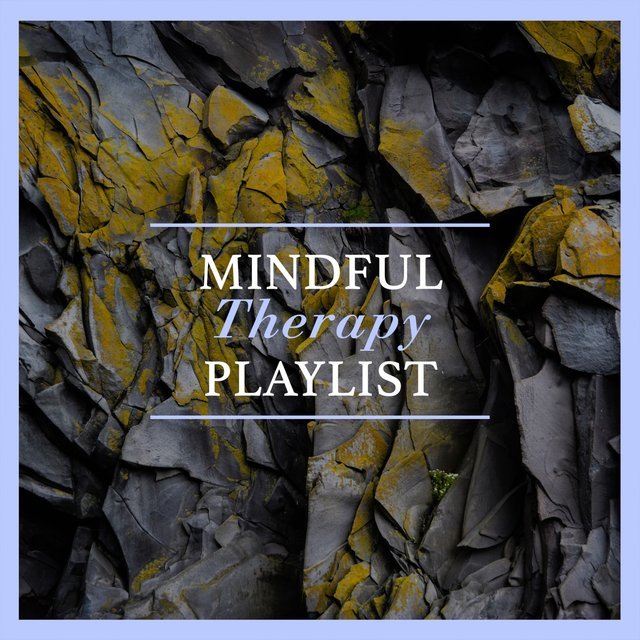 Mindful Therapy Playlist