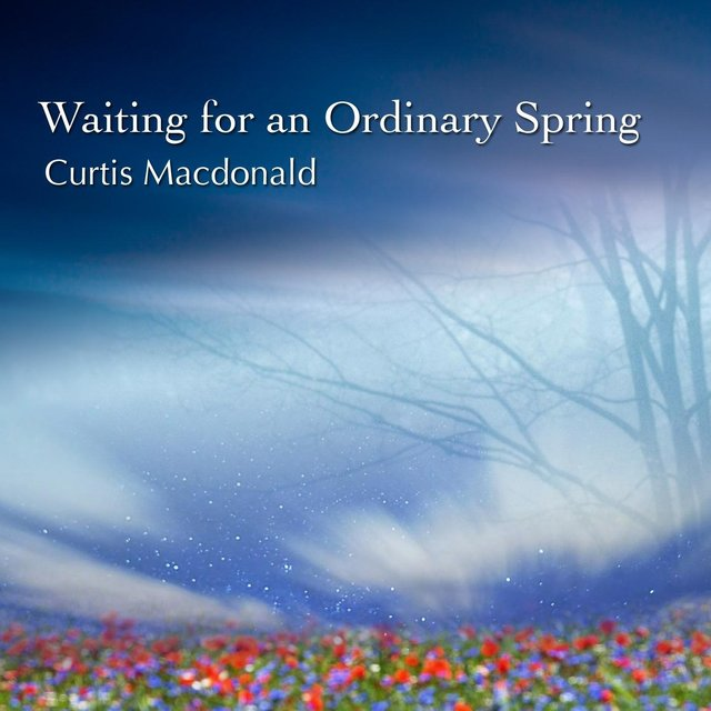 Waiting for an Ordinary Spring