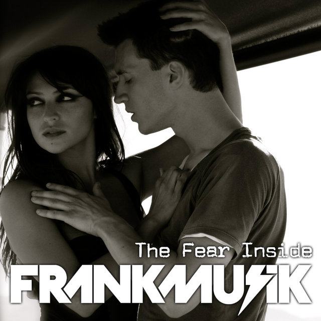 The Fear Inside (The Remixes)