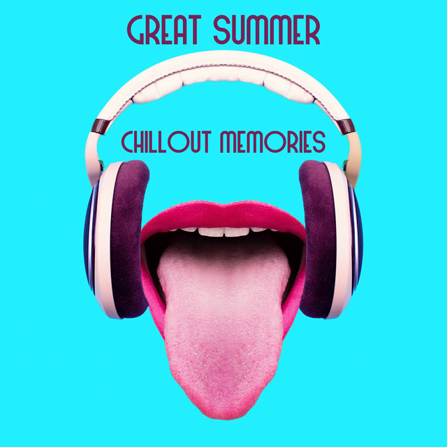 Great Summer Chillout Memories - Hot Electronic Music That is Perfect for Chilly Autumn Days, Ibiza Coast, Take a Chill Pill, Tropical House, Beautiful Beach, Ambient Lounge