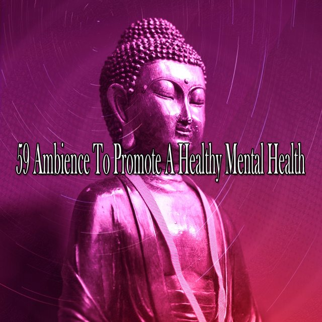 59 Ambience to Promote a Healthy Mental Health