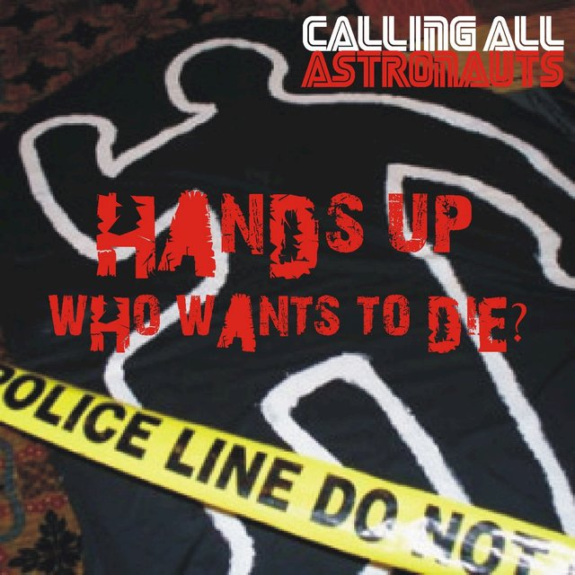Hands Up, Who Wants to Die? EP